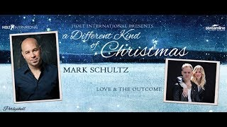 Part 2: A Different Kind of Christmas with Mark Schultz December 2017