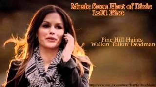 """""""Walkin' Talkin' Deadman"""" de The Pine Hill Haint"""