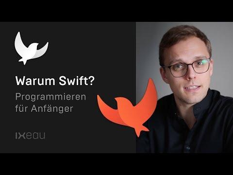 Warum Swift super für Anfänger ist — Swift Tutorial (deutsch) — Programmieren lernen