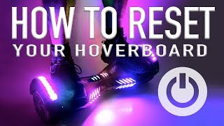 How to Factory Reset Your HoverBoard, Self Balancing Scooter, Smart Balance Wheel