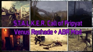 STALKER Call of Prypyat Reshade and ABR