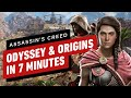 Assassin's Creed Odyssey And Origins in 7 Minutes