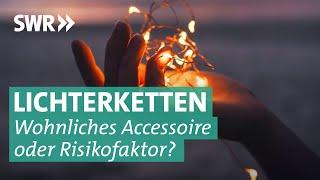 Lichterketten: Mehr Schein als Sein?   Marktcheck SWR