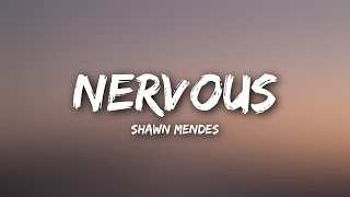Shawn Mendes   Nervous (Lyrics)