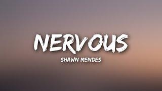 Shawn Mendes   Nervous (Lyrics)