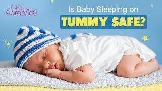 Baby Sleeping on Tummy - Is It Safe?