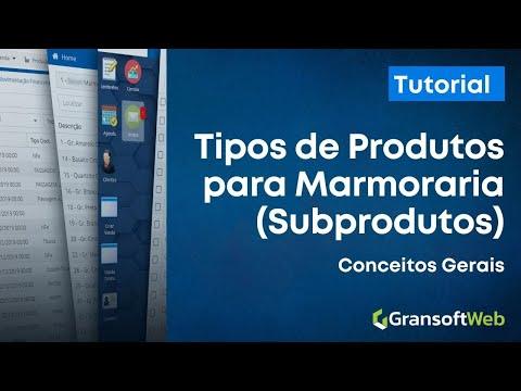 Tipos de Produtos de Marmoraria (SubProdutos): Conceitos Gerais