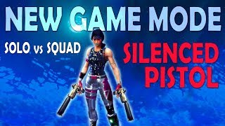 SNEAKY SILENCERS - 20 KILL SOLO VS SQUAD   NEW GAME MODE (Fortnite Battle Royale)