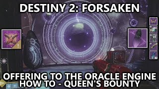 Destiny 2 Forsaken - Offering to the Oracle Engine (Queen's Bounty- How to)