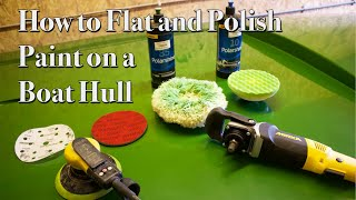 How to Flat and Polish Paint on a Boat Hull with Mirka Products