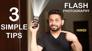 FLASH PHOTOGRAPHY TIPS FOR BEGINNERS | PHOTOGRAPHY TIPS HINDI