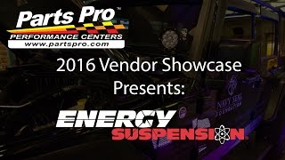 2016 Parts Pro™ Vendor Showcase presents: Energy Suspension
