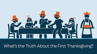 What's the Truth About the First Thanksgiving?