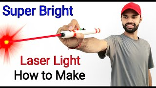 Laser Light || How to make Laser Light || Rechargeable || Home Made Laser Light | Super Bright light