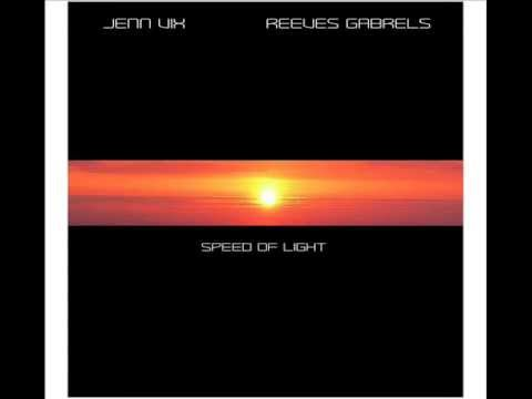 Jenn Vix & Reeves Gabrels - Speed of Light