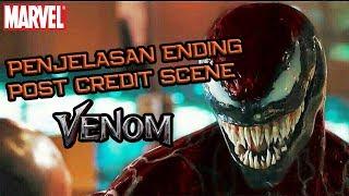 Penjelasan Ending & Post Credit Scene Venom | Cara Carnage Mendapatkan Symbiotenya | Ending Explaned