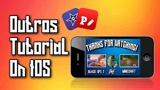 How To Make Outros For YouTube ON IPHONE