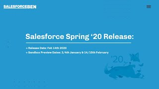 Salesforce Spring '20 Release - Our Top 10 Features