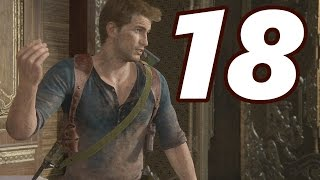 WE'RE GETTING CLOSE! - Uncharted 4: A Thiefs End Gameplay Walkthrough Part 18