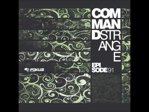 Command Strange - Give It To Me