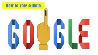 How to vote #India for 2019 l Voting ID requirements l Google Doodle