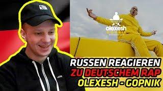 RUSSIANS REACT TO GERMAN RAP | Olexesh   GOPNIK | REACTION