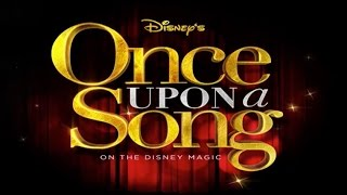 Disney Cruise - Once Upon A Song (2013)