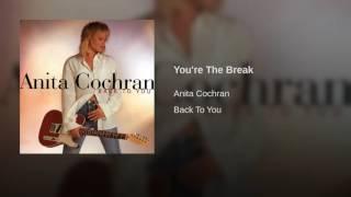 You're The Break