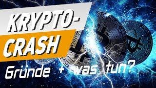 Krypto-Crash: Gründe + was tun?