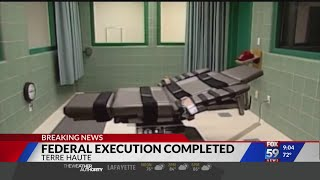 Federal execution complete in Terre Haute