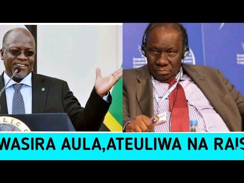 BreakingNews:Wasira Aula, Ateuliwa na Rais Magufuli