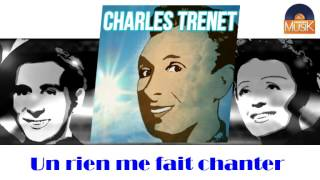 Charles Trenet - Un rien me fait chanter (HD) Officiel Seniors Musik