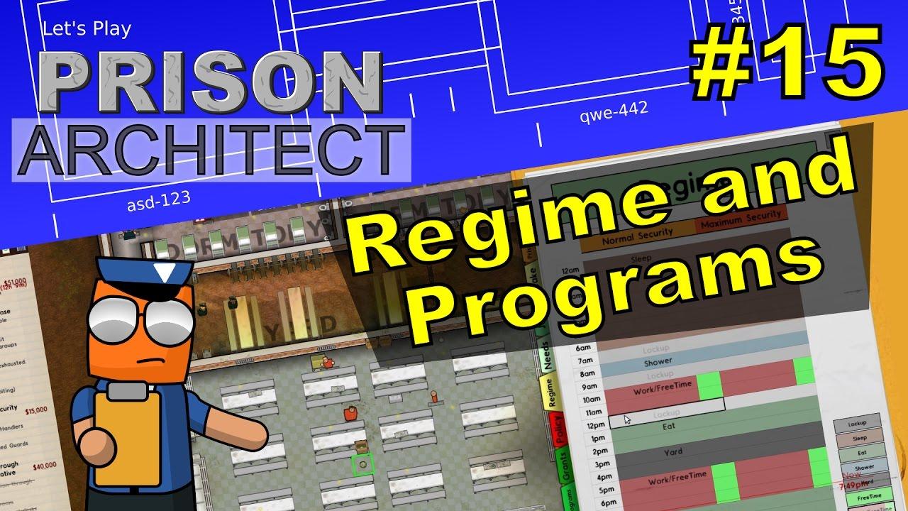 Prison Architect #15 | Regime and Programs