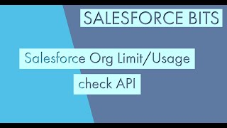 Salesforce Org Usage Limits API