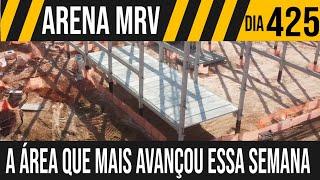 ARENA MRV | 5/6 A ÁREA QUE MAIS AVANÇOU ESSA SEMANA | 19/06/2021