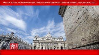 Papst Franziskus - Heilige Messe der Göttlichen Barmherzigkeit und Regina Coeli 2018-04-08