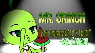 MR.GRINCH 🌵 | GachaLife 🌷
