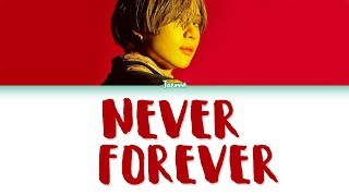 Gambar cover TAEMIN (태민) – NEVER FOREVER Lyrics (Color Coded/HAN/ROM/ENG)