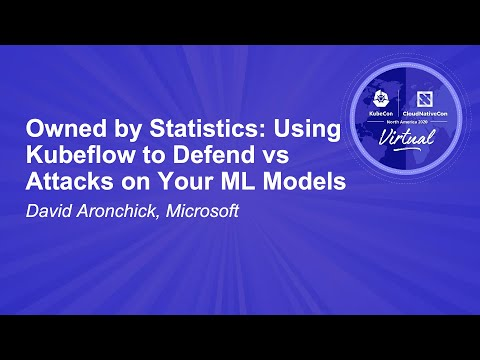 Image thumbnail for talk Owned by Statistics: Using Kubeflow to Defend vs Attacks on Your ML Models