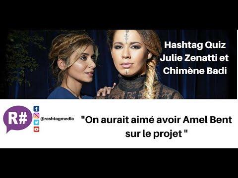 """""""Méditerranéennes 2"""" : le Hashtag Quizz de Julie Zenatti & Chimène Badi (Partie 2)"""