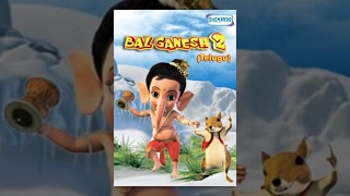 Bal Ganesh 2 - Kids Telugu Favourite Animation Movie