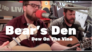 Bear's Den   Dew On The Vine   Live On Lightning 100 Powered By ONErpm.com