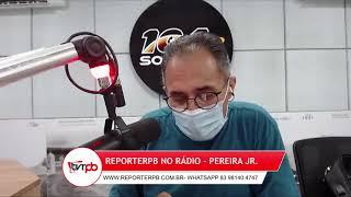 Programa Reporterpb no Rádio do dia 15 de junho de 2021