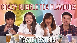 Crazy Bubble Tea Flavours | Taste Testers | EP 106