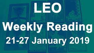 LEO WEEKLY TAROT READING - 21 TO 27 JAN 2019 - YOUR DESTINY IS CALLING; DIVINE TIMING