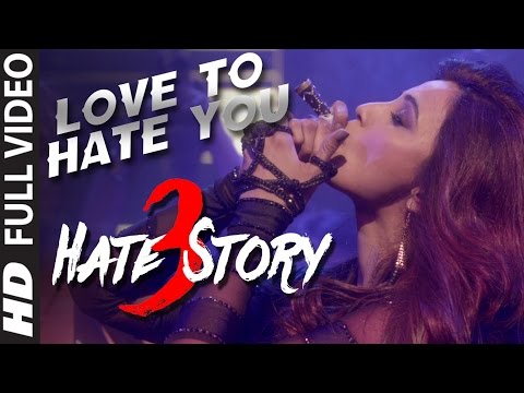 Love To Hate You Hate Story 3 Songs  Shiv Ranjani