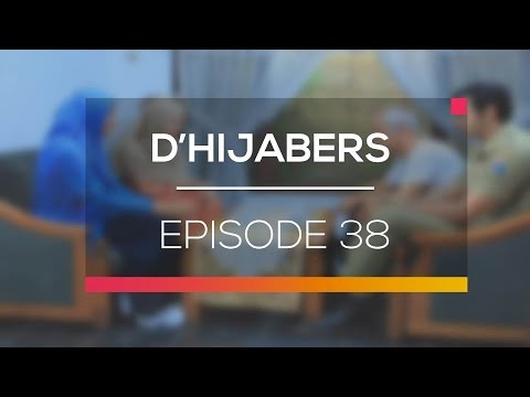 D'Hijabers - Episode 38