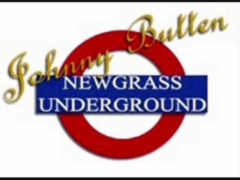 Johnny Butten & Newgrass Underground- Late in the Day