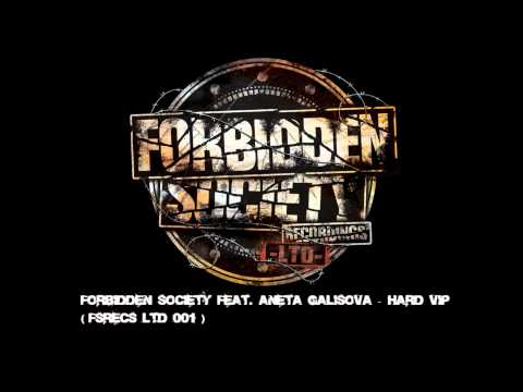 Forbidden Society feat. Aneta Galisova - HARD VIP [ FSRECS LTD 001 ]