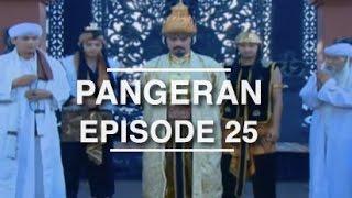 Pangeran   Episode 25
